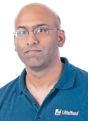 Bharat Shenoy, global technical director of LittelFuse