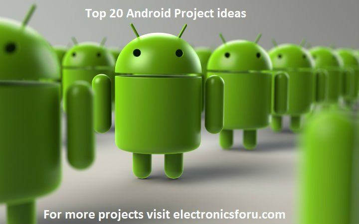Android Project Ideas   Android Projects